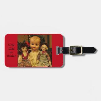 Etiqueta De Bagagem Três bonecas velhas no feriado