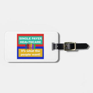Etiqueta De Bagagem Único pagador Cuidados médicos-é o que as pessoas