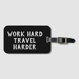 Etiqueta De Bagagem Viagem duro do trabalho inspirador das citações