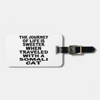 Etiqueta De Bagagem Viajado com gato somaliano