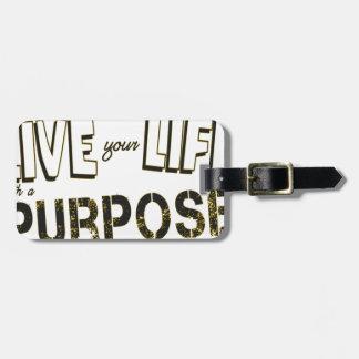 Etiqueta De Bagagem Vive sua vida com uma finalidade