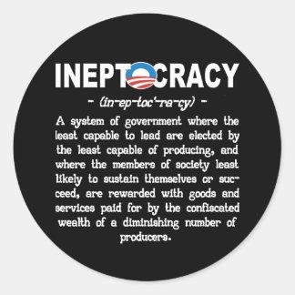 Etiqueta de Ineptocracy da administração de Obama Adesivos Redondos