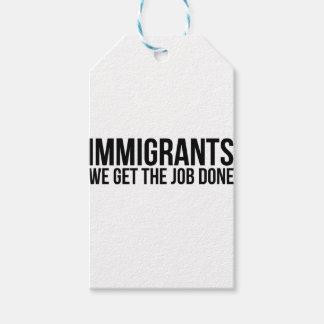 Etiqueta Para Presente Os imigrantes que nós obtemos o trabalho feito