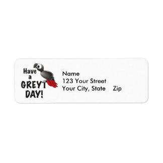 Etiqueta Tenha um dia de Greyt - grande papagaio do cinza