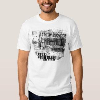 Etiqueta você mesmo -- Não outro Camisetas