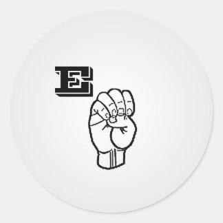 Etiquetas da letra E do linguagem gestual grandes Adesivos Em Formato Redondos