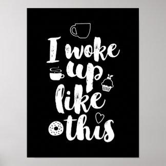 Eu acordei como este poster engraçado da pôster