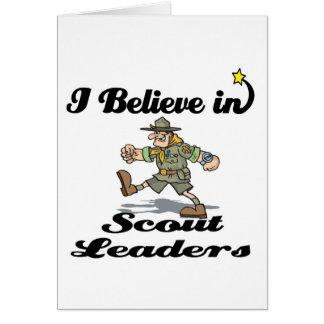 eu acredito em líderes do escuteiro cartão comemorativo