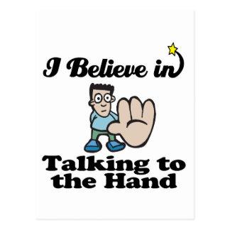 eu acredito na fala à mão cartão postal