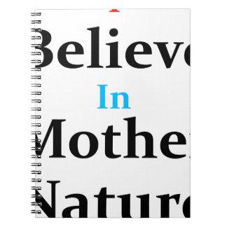Eu acredito na mãe Natureza Cadernos