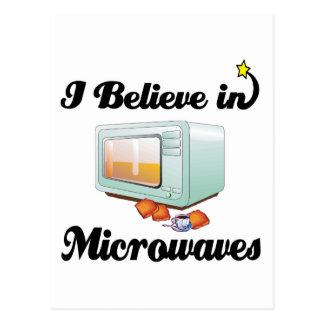 eu acredito nas microondas cartão postal