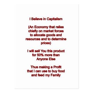 Eu acredito no capitalismo os presentes de Zazzle Cartão Postal