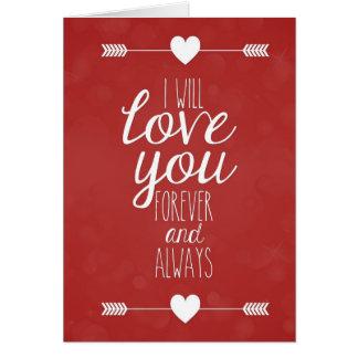 Eu amarei o o cartão para sempre e sempre bonito