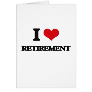 Eu amo a aposentadoria cartoes