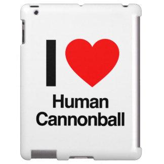 eu amo a bala de canhão humana capa para iPad
