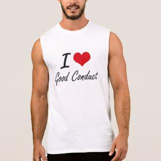Eu amo a boa conduta camisas sem mangas