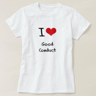 Eu amo a boa conduta t-shirt