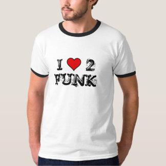 Eu amo a camisa de 2 funks T Camisetas