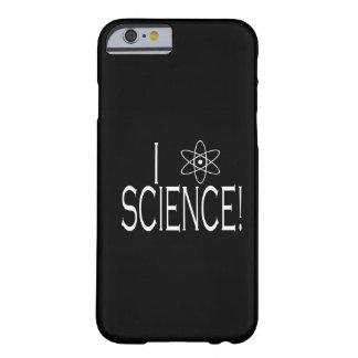 Eu amo a ciência capa barely there para iPhone 6