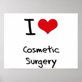 Eu amo a cirurgia estética posters