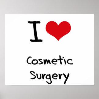Eu amo a cirurgia estética posteres