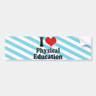 Eu amo a educação física adesivo para carro