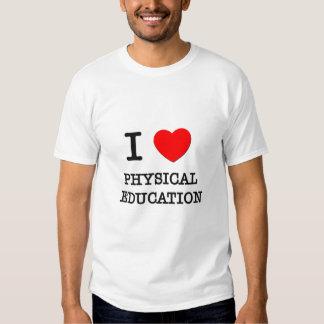 Eu amo a educação física tshirt