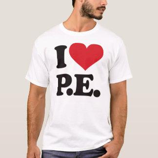 Eu amo a educação física! tshirts