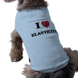 Eu amo a ELASTICIDADE Camisa Sem Mangas Para Cachorro
