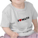 Eu amo a matemática camiseta