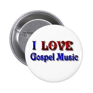 Eu amo a música de evangelho - BOTÃO Bóton Redondo 5.08cm