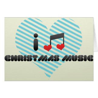Eu amo a música do Natal Cartão Comemorativo