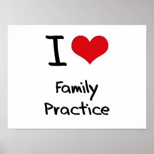 Eu amo a prática da família pôsteres