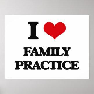 Eu amo a prática da família posteres