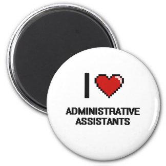 Eu amo ajudantes administrativos ímã redondo 5.08cm