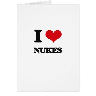 Eu amo armas nucleares cartão comemorativo