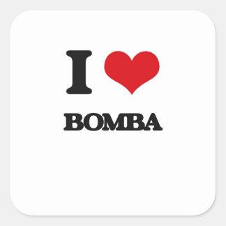 Eu amo BOMBA Adesivo Quadrado