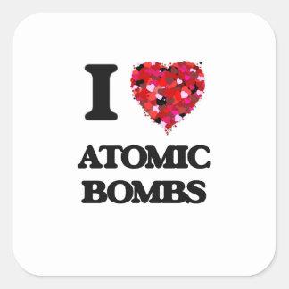 Eu amo bombas atômicas adesivo quadrado