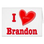 Eu amo Brandon Cartão Comemorativo