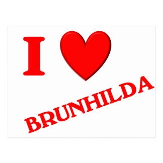 Eu amo Brunhilda Cartão Postal