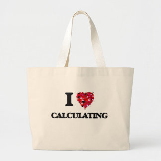 Eu amo calcular sacola tote jumbo