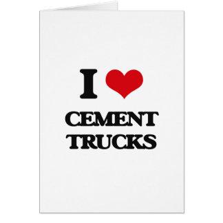 Eu amo caminhões do cimento cartão comemorativo