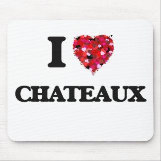 Eu amo Chateaux Mouse Pad
