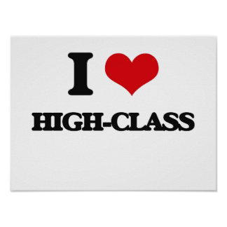 Eu amo classe alta poster