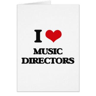 Eu amo directores musicais cartão comemorativo