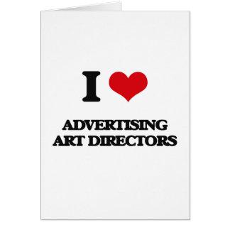 Eu amo diretores de arte da propaganda cartão comemorativo