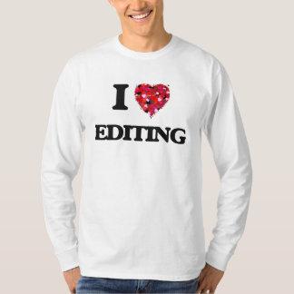Eu amo EDITAR T-shirts