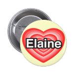 Eu amo Elaine. Eu te amo Elaine. Coração Pins