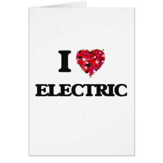 Eu amo elétrico cartão comemorativo