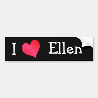 Eu amo Ellen Adesivo Para Carro